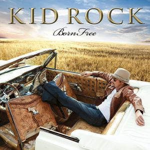 600px-Kid-Rock-Born-Free-Final-Cover1