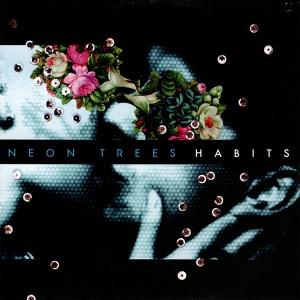 Neon-Trees-Habits-Album
